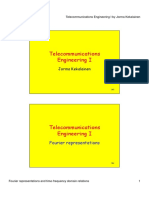 Telecommunications Engineering I - Fourier Representations and Time-Frequency Domain Relations
