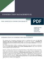 Repetitive Construction Projects (Mohit Gaurav Parveen Vikas)