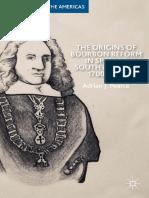 The Origins of Bourbon Reform in Spanish South America, 1700–1763 - Pearce, Adrian J.