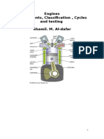 Engines, Components, Classification,cycles and testing