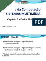 SMU Slide 02 Dados Multimidia
