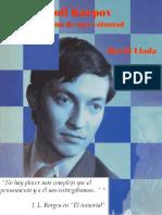 Anatoli Karpov El camino de una voluntad Llada David.pdf