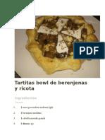Tartitas Bowl de Berenjenas y Ricota