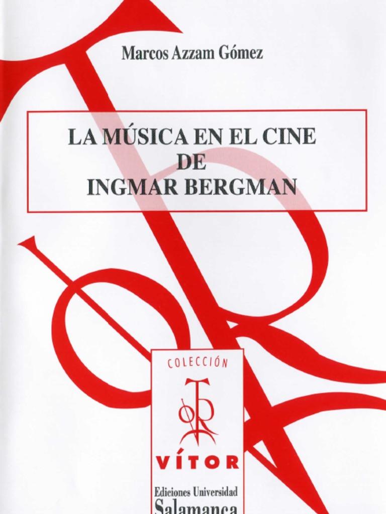 La Música en El Cine de Ingmar -