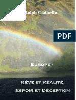 €urope - Rêve et Réalité, Espoir et Déception - Petit format