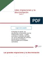 Sesion 7 Las Grandes Migraciones y La Discriminacion