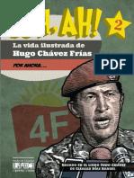 Uh Ah La Vida Ilustrada de Hugo Chavez Frias II