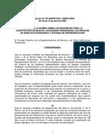 Reforma a La Norma Sobre Los Requisitos Para La Constitución de Bancos, Sociedades Financieras, Sucursales de Bancos Extranjeros y Oficinas de Representación