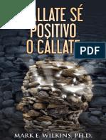 !Callate! Se Positivo o Callate - Mark E. Wilkins PhD.pdf
