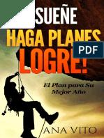 !Suene, Haga Planes, Logre!_ El - Ana Vito