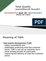 119818865-Total-Quality-Management-Maruti-Suzuki.pptx
