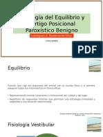 Fisiología Del Equilibrio y Vértigo Posicional Paroxístico Benigno
