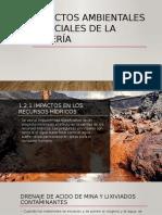 Impactos Ambientales y Sociales de La Minería