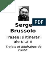 Serge Brussolo Trasee Si Itinerarii Ale Uitarii