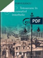 Intoarcere in Bucurestiul interbelic. Editia 2012.pdf