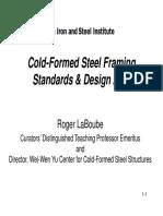 !!! 1 Cold-Formed Steel Framing Standards Design Aids Roger LaBoube