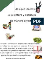 actividadesludicasparafomentarlalectoescritura-130716011730-phpapp02