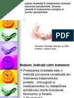 Protezarea Imediată in Tratamentul Complex Al Afecțiunilor Paradontale