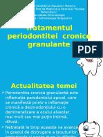 Tratamentul Periodontitei Cronice Granulante