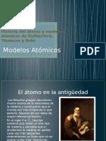 Historia Del Átomo y Modelos Atómicos de Rutherford