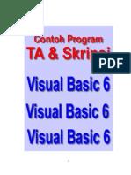 Program Contoh TA dan Skripsi Dengan Visual Basic 6