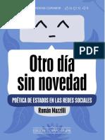 Otro día sin novedad. Poética de estados en las redes sociales / Román Mazzilli