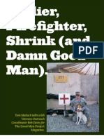 Soldier, Firefighter, Shrink, and Damn Good Man