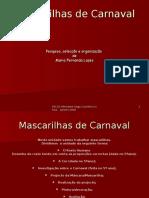 Mascarilhas de Carnaval
