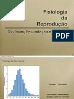 01-Fisiologia Da Reprodução. Ovulação, Fecundação e Nidação