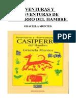 Aventuras y Desventuras de Casiperro Del Hambre, Graciela Montes