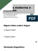 Língua Materna e Inclusão