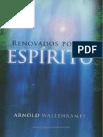 Renovados Por El Espiritu - Arnold Wallenkampf