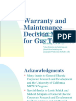 Warranty and Maitenance Decision Making for GT