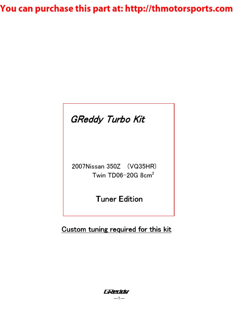 Greddy 350Z Turbo Kit 07-350Z_TK_20Gs01, Part# 11520094 | Turbocharger |  Automotive Technologies