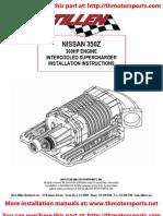 Stillen 350Z Stage 3 Supercharger Installation Instructions