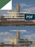 Nuestra Espiritualidad en la Pastoral Educativa Franciscana