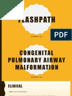 FlashPath - Lung - Congenital Pulmonary Airway Malformation