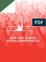 """""""Por una nueva socialdemocracia"""", el proyecto político de Pedro Sánchez"""