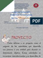 Aspectos Generales Sobre La Formulación De Un Proyecto