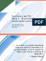 Currículo y las TICS. Parte 1. El currículo como connstrucción cultural