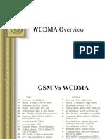 wcdmaoverviewpresentation-12836235753565-phpapp01