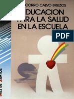 Educación Para La Salud en La Escuela (Socorro Calvo Bruzos)