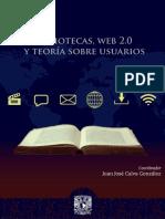 Calva, Juan J - Bibliotecas web 2 0 y teoria sobre usuarios.pdf