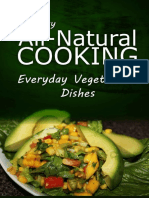 Easy All-Natural Cooking- Everyday Vegetarian Dishes