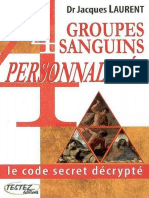 4 groupes sanguins, 4 personnalité, Le code secret décrypté -  Jacques Laurent .pdf
