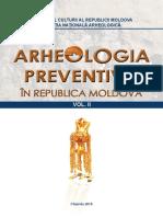 Arheologia Preventivă în Republica Moldova. Vol. II.Chișinău 2015