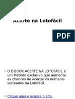 Livro Acerte Na Lotofácil Vale a Pena