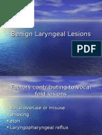 Benign_Laryngeal_Lesions_Presentation_TDuong_11-12-08.ppt