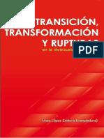 Transición, transformaciones y rupturas en Venezuela Bolivariana