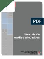 Sinopsis Medios Televisivos 06-07-10